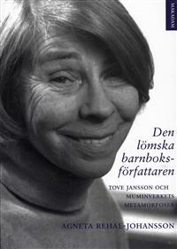 den-lomska-barnboksforfattaren-tove-jansson-och-muminverkets-metamorfoser